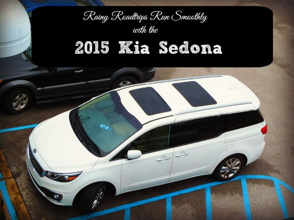 2015 Kia Sedona: Perfect for Rainy Roadtrips
