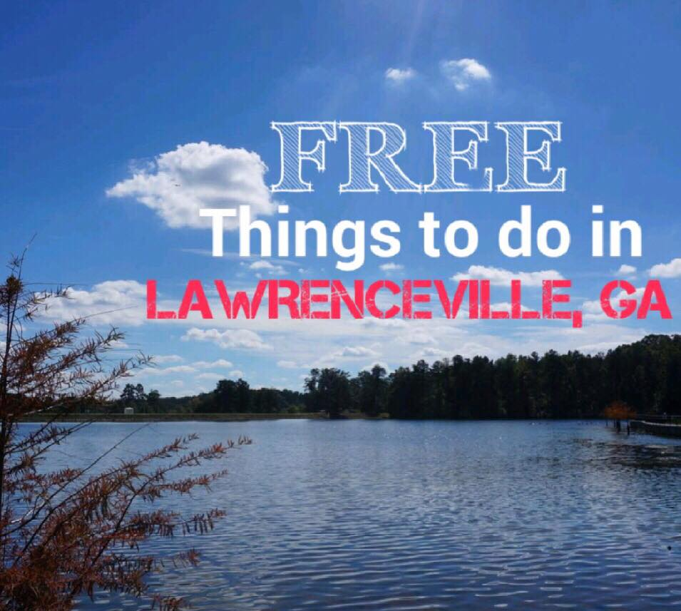 Free things to do in Lawrenceville, Georgia (Gwinnett, GA)