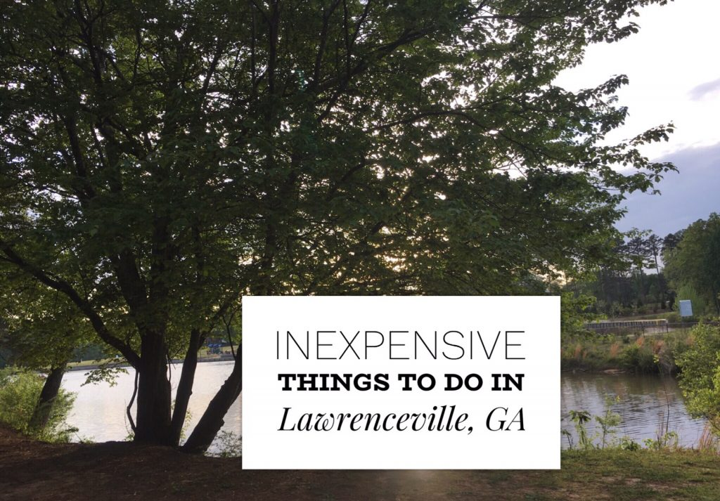 Inrxpensive things to do in Lawrenceville Georgia touristmom.com