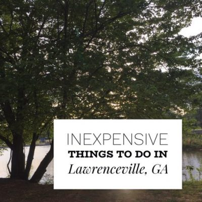 50+ Inexpensive Things to do in Lawrenceville, Georgia